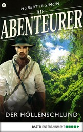 Die Abenteurer - Folge 32 - Der Höllenschlund