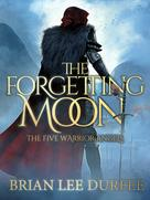 Brian Lee Durfee: The Forgetting Moon ★★★★