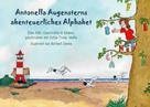 Antje Tresp-Welte: Antonella Augensterns abenteuerliches Alphabet