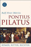 Ralf-Peter Märtin: Pontius Pilatus ★★★★