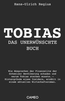 Hans-Ulrich Regius: Tobias