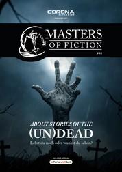 Masters of Fiction 2: About Stories of the (Un)Dead - Lebst du noch oder wankst du schon? - Franchise-Sachbuch-Reihe
