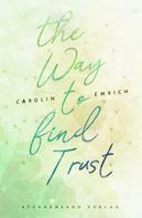 Carolin Emrich: The way to find trust: Lara & Ben ★★★★