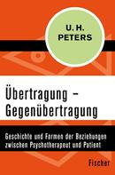 Uwe Henrik Peters: Übertragung – Gegenübertragung ★★★★