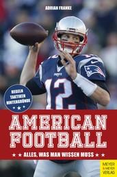 American Football - Alles, was man wissen muss