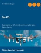 Bernd Leitenberger: Die ISS