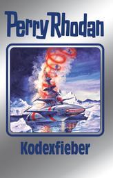 """Perry Rhodan 154: Kodexfieber (Silberband) - 12. Band des Zyklus """"Chronofossilien"""""""