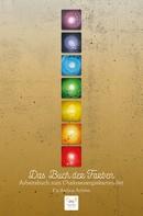 Pia Andrea Achten: Das Buch der Farben