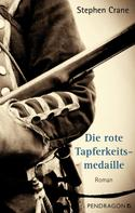 Stephen Crane: Die rote Tapferkeitsmedaille