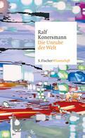 Prof. Dr. Ralf Konersmann: Die Unruhe der Welt