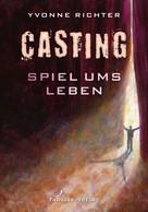 Yvonne Richter: Casting