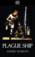 Andre Norton: Plague Ship