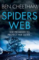 Ben Cheetham: Spider's Web