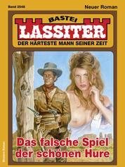 Lassiter 2548 - Western - Das falsche Spiel der schönen Hure