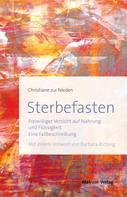 Christiane zur Nieden: Sterbefasten ★★★★