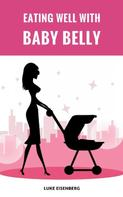Luke Eisenberg: Eating Well With Baby Belly ★★★★★