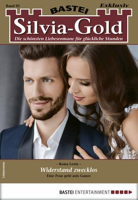 Silvia-Gold 92 - Liebesroman
