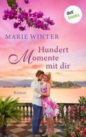Marie Winter: Hundert Momente mit dir ★★★★