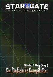 """STAR GATE – das Original: Die 15. Kompilation - """"Die Bände 141 bis 150 der laufenden Serie STAR GATE – das Original – zusammengefasst!"""""""