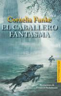 Cornelia Funke: El caballero fantasma