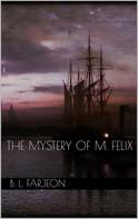 B. L. Farjeon: The Mystery of M. Felix
