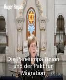 Roger Reyab: Die Paneuropa Union und der Pakt für Migration