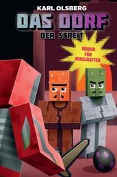 Das Dorf 3 - Der Streit - Roman für Minecrafter