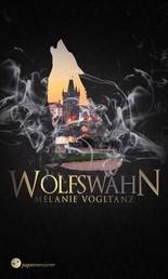 Wolfswahn