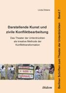 Linda Ebbers: Darstellende Kunst und zivile Konfliktbearbeitung
