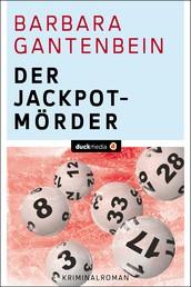 Der Jackpotmörder - Kriminalroman