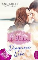 Annabell Nolan: Crystal Lake - Diagnose Liebe ★★★★