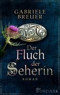 Gabriele Breuer: Der Fluch der Seherin ★★★★