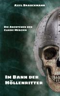 Axel Brauckmann: Im Bann der Höllenritter