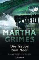 Martha Grimes: Die Treppe zum Meer ★★★★