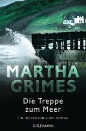 Die Treppe zum Meer - Ein Inspektor-Jury-Roman 16