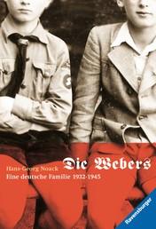 Die Webers, eine deutsche Familie 1932-1945