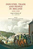 Brenda Collins: Industry, Trade and People in Ireland, 1650-1950