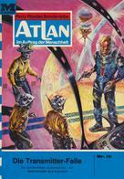 Kurt Brand: Atlan 15: Die Transmitterfalle ★★★★