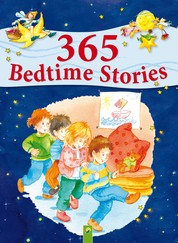 365 Bedtime Stories - A Year Full of Sweet Dreams