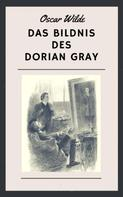 Oscar Wilde: Das Bildnis des Dorian Gray ★★★★★