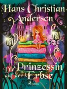 Hans Christian Andersen: Die Prinzessin auf der Erbse