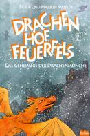Derek Meister: Drachenhof Feuerfels - Band 4