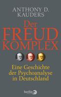 Anthony D. Kauders: Der Freud-Komplex ★★