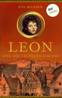Eva Maaser: Leon und die Teufelsschmiede - Band 3 ★★★★★