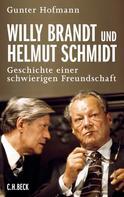 Gunter Hofmann: Willy Brandt und Helmut Schmidt