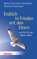 Manfred Scherrmann: Endlich Frieden mit den Eltern ★★★★