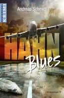 Andreas Schmidt: HahnBlues ★★★