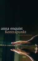 Anna Enquist: Kontrapunkt ★★★★