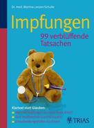 Martina Lenzen-Schulte: Impfungen 99 verblüffende Tatsachen ★★★★★