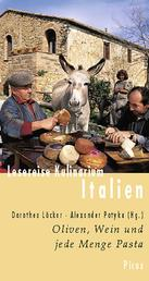 Lesereise Kulinarium Italien - Oliven, Wein und jede Menge Pasta